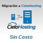 migracion de su sitio web a cielo hosting sin costo